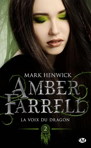 AMBER FARRELL (Tome 02) LA VOIX DU DRAGON de Mark Henwick Amber-10