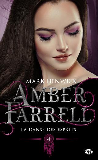 AMBER FARRELL (Tome 04) LA DANSE DES ESPRITS de Mark Henwick Amber-11
