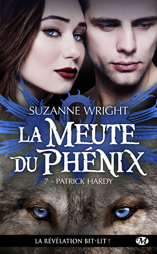LA MEUTE DU PHENIX (Tome 07) PATRICK HARDY de Suzanne Wright La-meu11