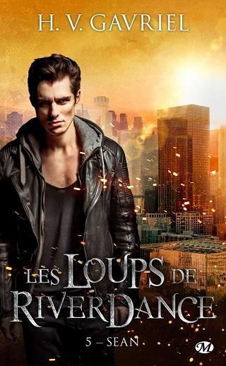 LES LOUPS DE RIVERDANCE (Tome 05) SEAN de H.V.Gavriel Les-lo10