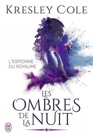 LES OMBRES DE LA NUIT (Tome 14) L'ESPIONNE DU ROYAUME de Kresley Cole Les-om10
