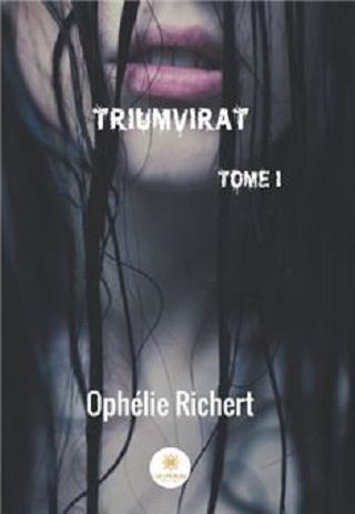 TRIUMVIRAT (TOME 01) de Ophélie Richert  Sans-t12