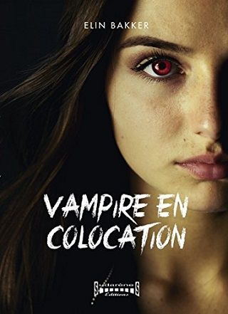 VAMPIRE EN COLOCATION (Tome 01) de Elin Bakker Vampir10