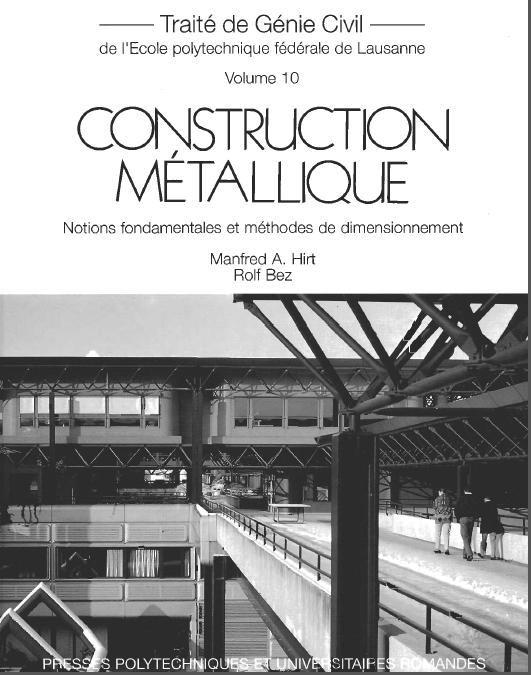 Construction métallique: notions fondamentales et méthodes de dimensionnement Ctr_me10