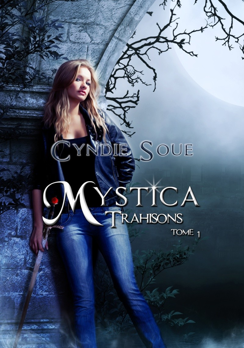 Mystica tome 1 : Trahisons - Cyndie Soue Mystic10