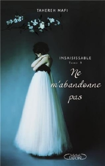 Insaisissable (série) - Tahereh Mafi Ne-mab10