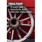 Paola Pigani, N'entre pas dans mon âme.... Pi11