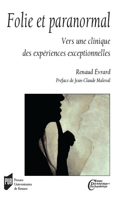 folie et paranormal: vers une clinique des expériences exceptionnelles Couver10