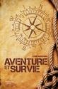 """[Manuel] (Survie] """"Aventure et Survie"""" de John Wiseman 97820110"""
