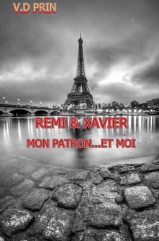 PRIN V.D - Tome 4 - Remi & Zavier : Mon patron et moi 310