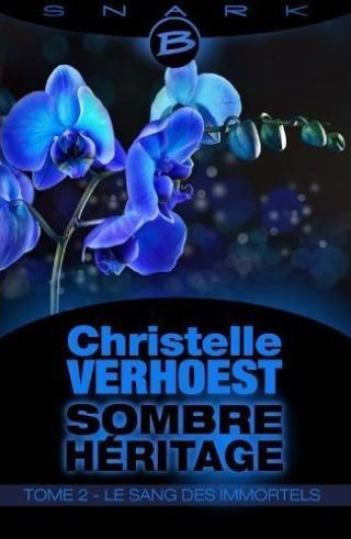 VERHOEST Christelle - Sombre Héritage - Tome 2 : Le sang des Immortels  51fhkr10