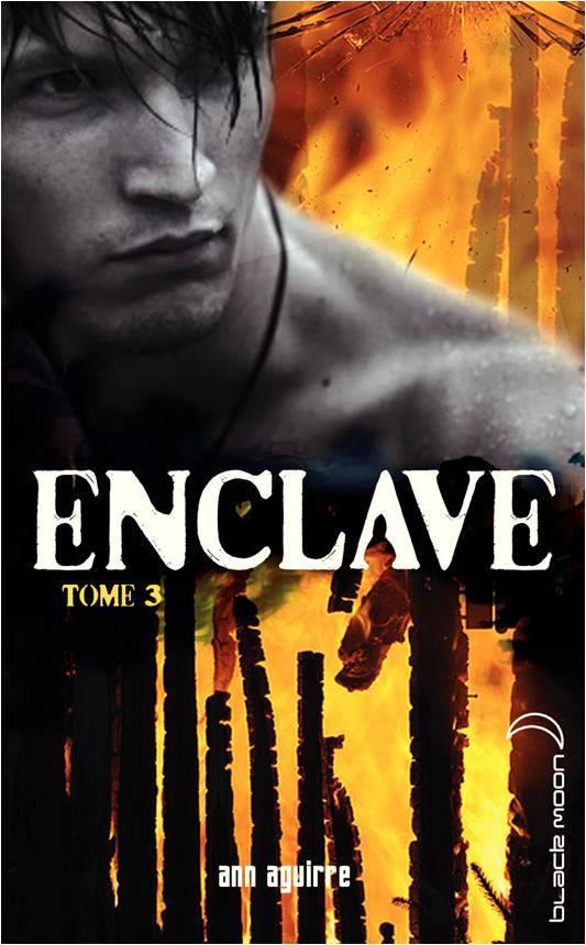 AGUIRRE Ann - ENCLAVE - Tome 3 : Horde 13917310
