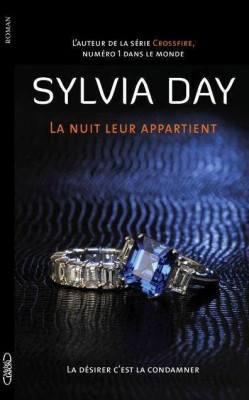 DAY Sylvia - LA NUIT LEUR APPARTIENT - Tome 2 : La désirer c'est la condamner 17434610