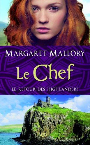 MALLORY Margaret - LE RETOUR DES HIGHLANDERS - Tome 4 :  Le chef 51kkxl10