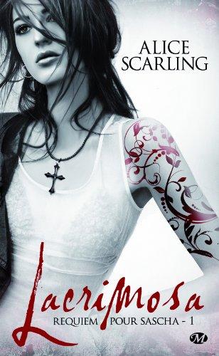 SCARLING Alice - REQUIEM POUR SASCHA - Tome 1 : Lacrimosa 51z-lt10