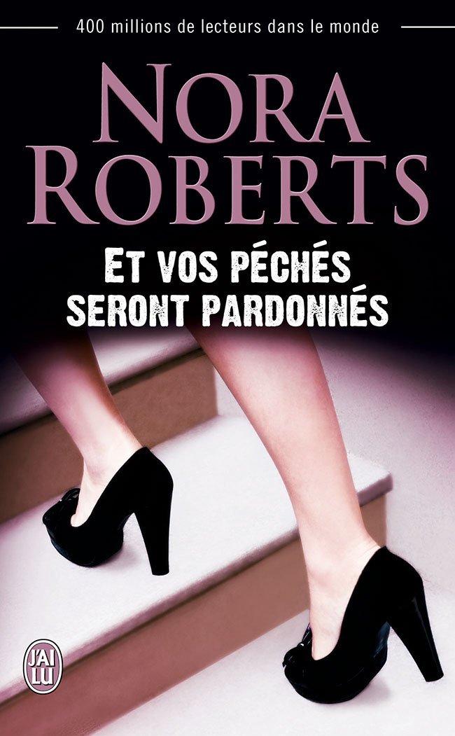 ROBERTS Nora - Et vos péchés seront pardonnés 61wkms10