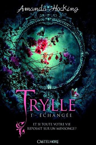 HOCKING Amanda - TRYLLE - Tome 1 : L'Echangée Amanda10