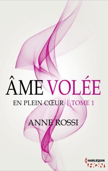 ROSSI Anne - EN PLEIN COEUR - Tome 1 :  Âme volée Amz10