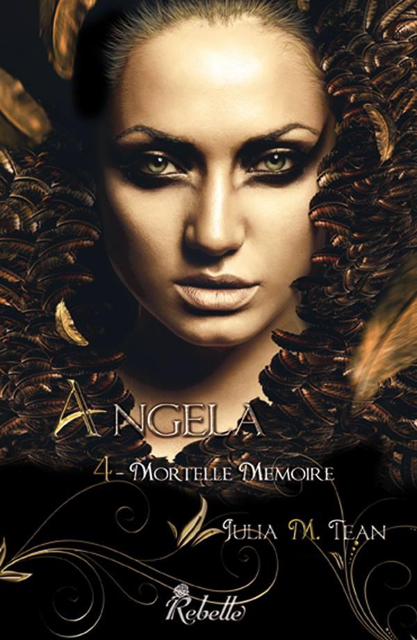 TEAN Julia M. - ANGELA - Tome 4 : Mortelle mémoire Angela11