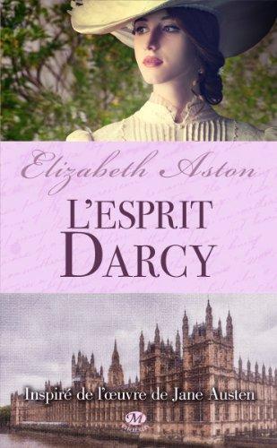 ASTON Elizabeth - L'Esprit Darcy  Austee10