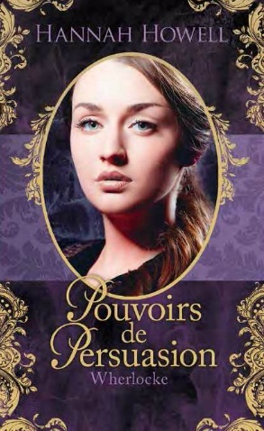 HOWELL Hannah - WHERLOCKE - Tome 2 : Pouvoir de persuasion Avril_11