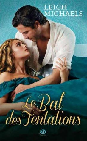 LEIGH Michaels - Le bal des tentations Avril_13