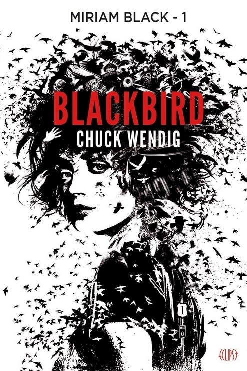 WENDIG Chuck - MIRIAM BLACK - Tome 1 : Blackbirds Bird10