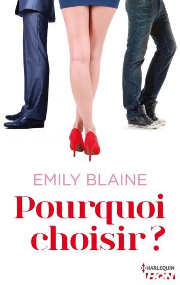 BLAINE Emily - Pourquoi choisir ? Choisi10