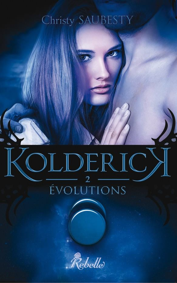 SAUBESTY Christy - KOLDERICK - Tome 2 : Evolutions  Christ10