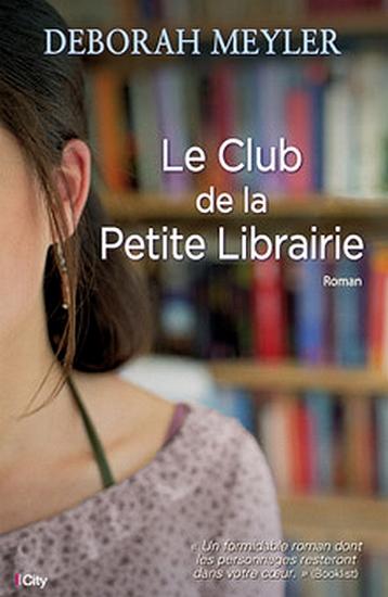 MEYLER Deborah - Le Club de la Petite Librairie City_110