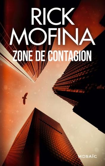 MOFINA Rick - Zone de contagion Contag10