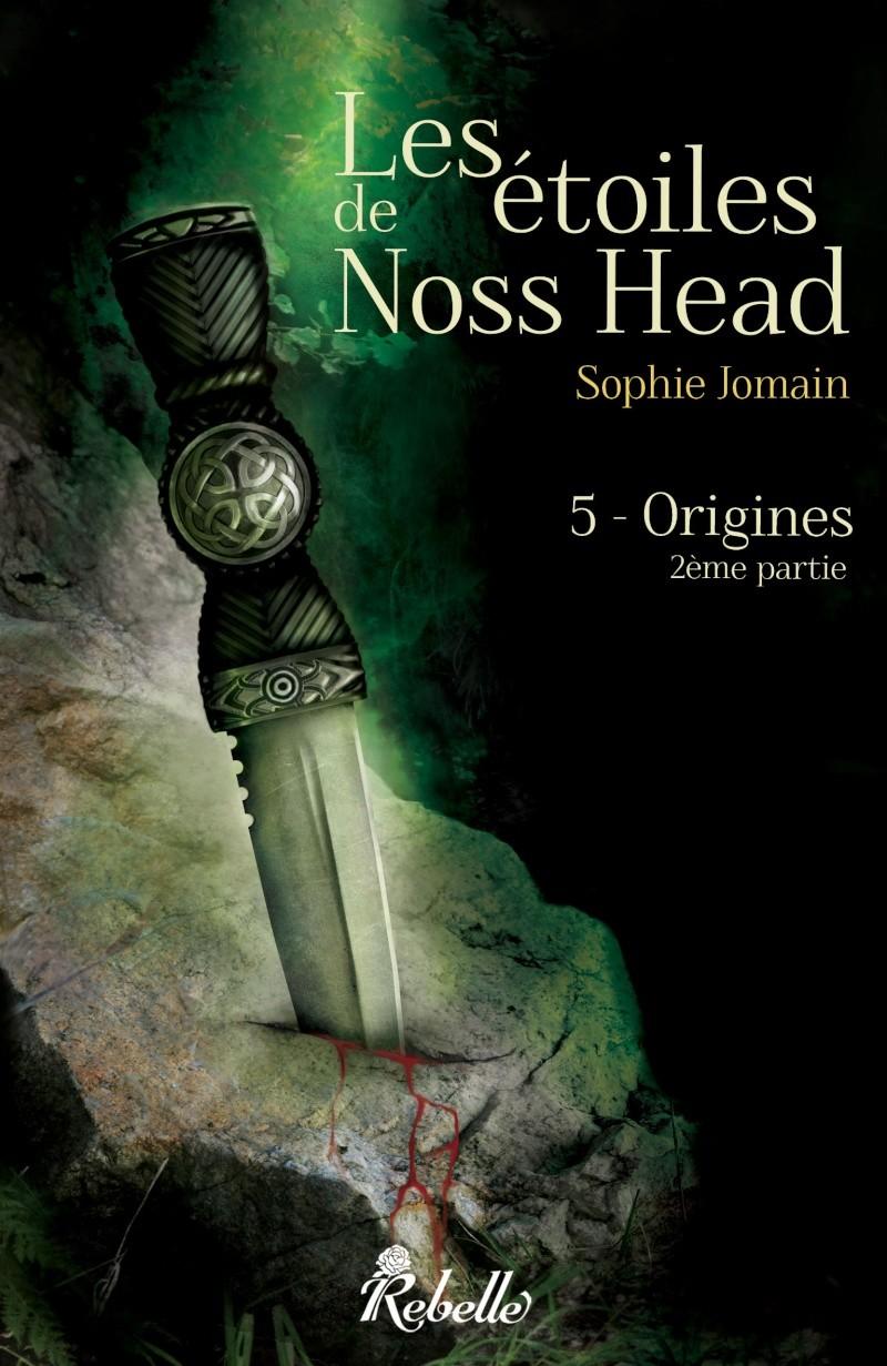 JOMAIN Sophie - LES ETOILES DE NOSS HEAD - Tome 5 : Origines, 2ème partie. Couvnh10