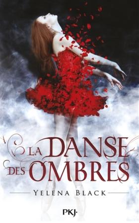 BLACK Yelena -  LA DANSE DES OMBRES - Tome 1 : La danse des ombres Dance-10