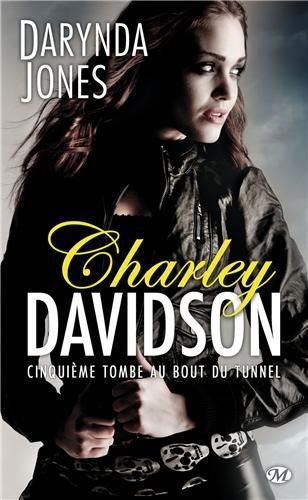 JONES Darynda - CHARLEY DAVIDSON - Tome 5 : Cinquième tombe au bout du tunnel Darind10