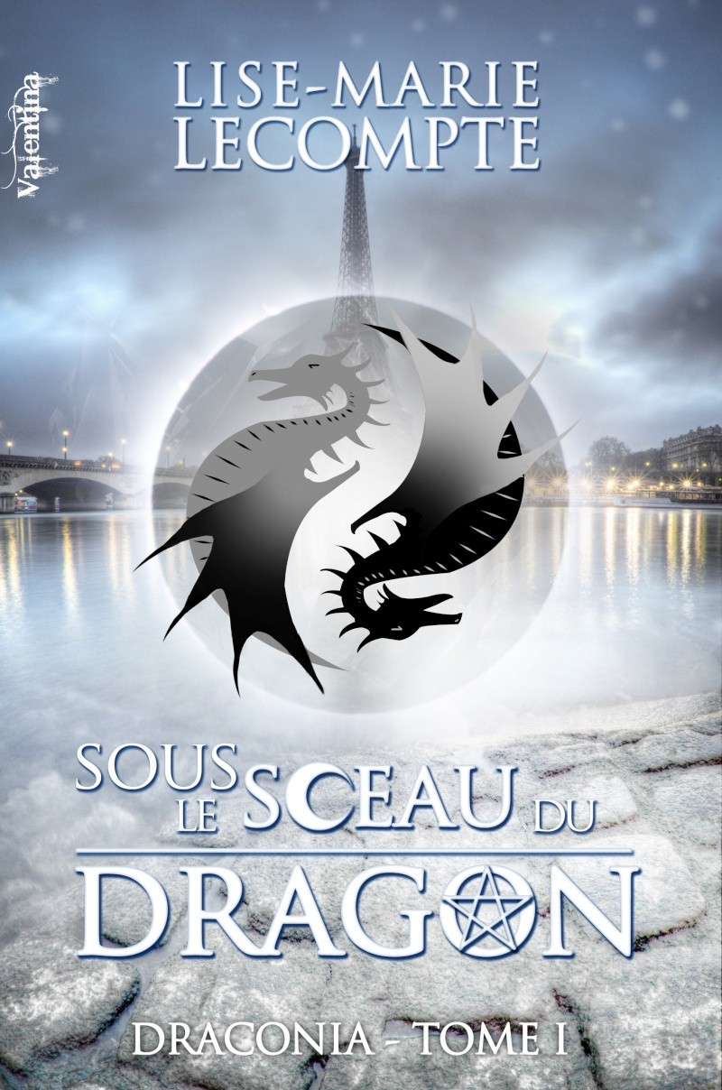 LECOMPTE Lise Marie - DRACONIA - Tome 1 : Sous le sceau du dragon Dracon10