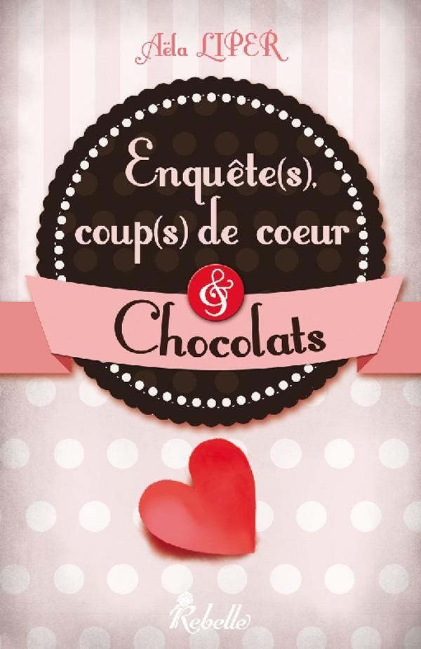 LIPER Aëla - Enquête(s), Coup(s) de coeur & Chocolats Ecdcec10