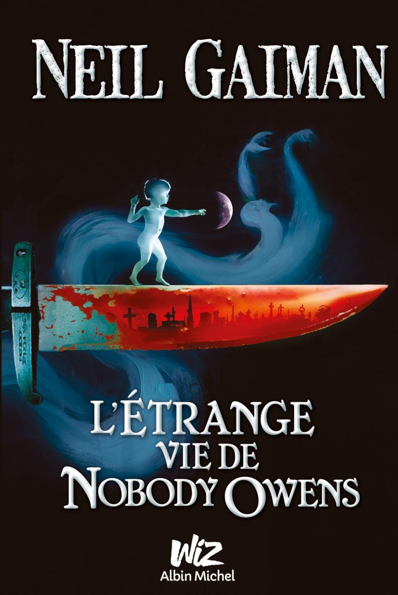GAIMAN Neil - L'étrange vie de Nobody Owens Etrang10