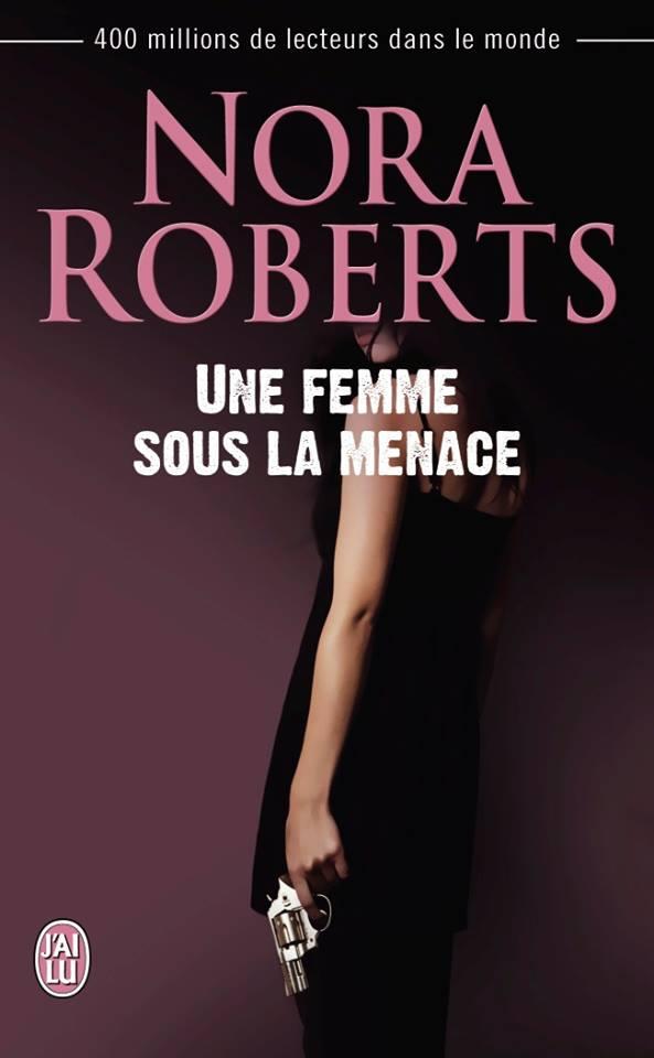 ROBERTS Nora - Une femme sous la menace Femme_10