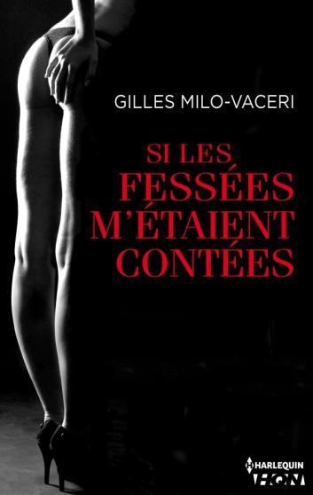 MILO-VACERI Gilles - Si les fessées m'étaient contées Fesse10