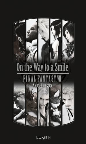 NOJIMA Kazushige - FINAL FANTASY VII - On the Way to a Smile Final10
