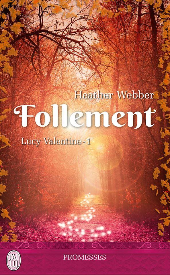 WEBBER Heather - LUCY VALENTINE - Tome 1 : Follement Follem10