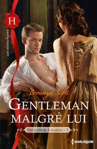SCOTT Bronwyn -  SEDUCTEUR A MARIER - Tome 1 : Gentleman malgré lui  Gentle11
