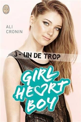 CRONIN Ali - GIRL HEART BOY - Tome 3 : Un de trop Girl10