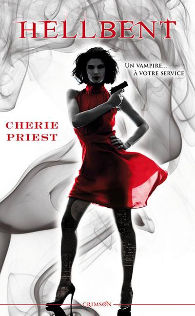PRIEST Cherie - LES RAPPORTS CHESHIRE RED - Tome 2 :  Hellbent  Hell10