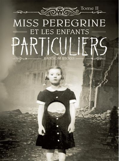 RIGGS Ransom - Miss Peregrine et les enfants particuliers - Tome 2 : Hollow City Hollow10