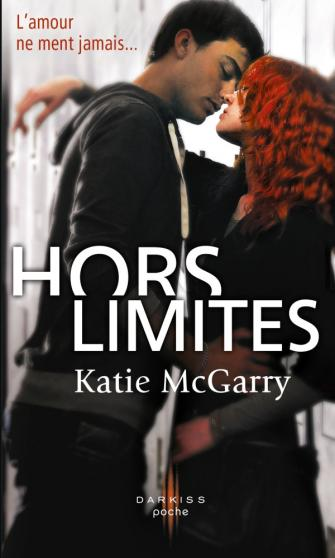 MCGARRY Katie - Tome 1 : Hors Limites Hors_l10
