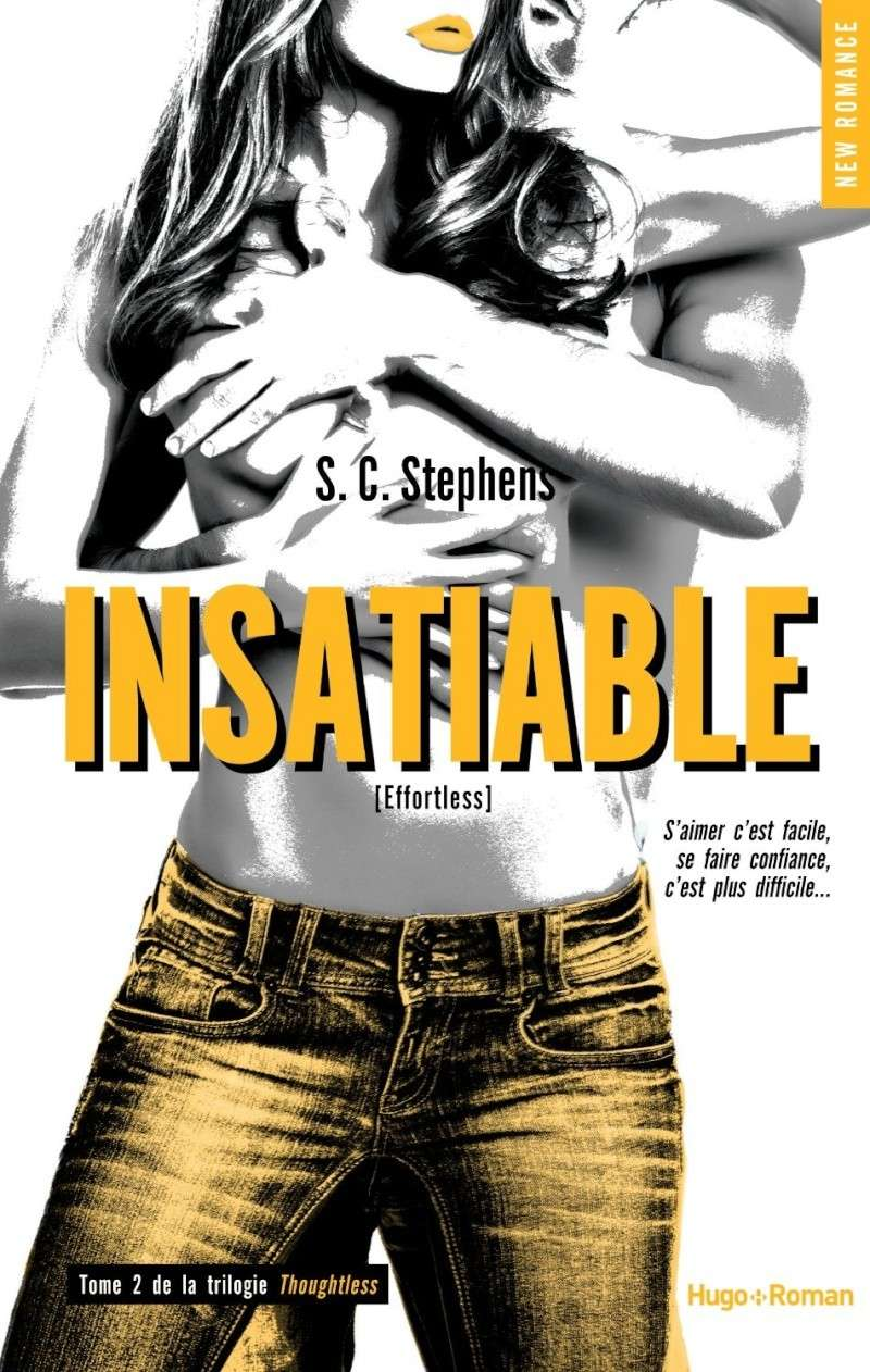 STEPHENS S. C. - THOUGHTLESS - Tome 2 : Insatiable  Insa10