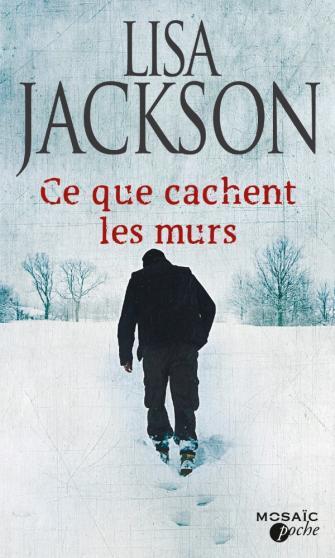 JACKSON Lisa - Ce que cachent les murs Jackso10