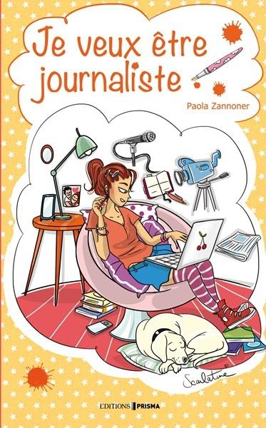 ZANNONER Paola - Je veux être journaliste Journa10