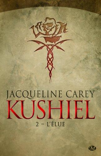 CAREY Jacqueline - KUSHIEL - Tome 2 : L'Elue Kus10